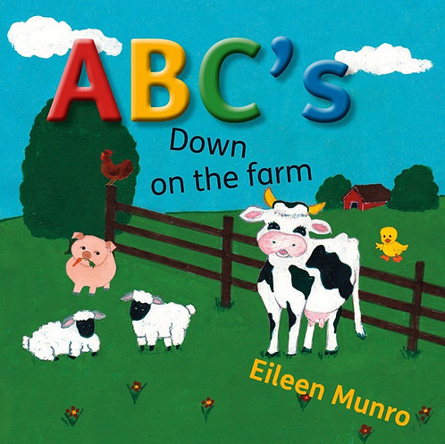 ABCs DOWN ON THE FARM by Eileen Munroe
