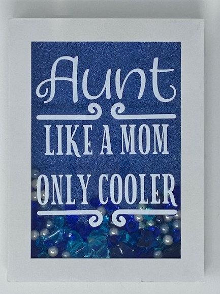 AUNT LIKE MOM SHADOWBOX 5X7
