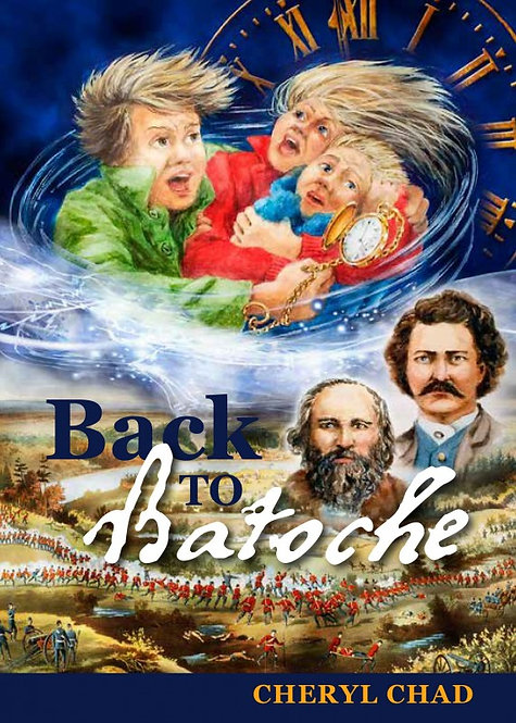 BACK TO BATOCHE by Cheryl Chad