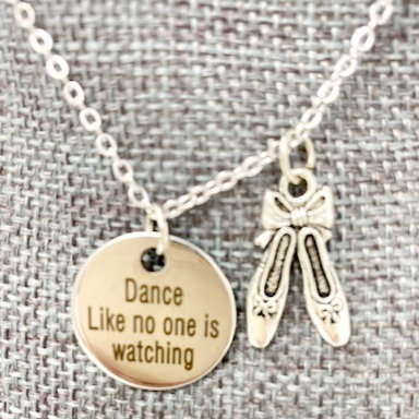 DANCE LIKE NO ONE'S WATCHING NECKLACE by Corso Custom Jewelry