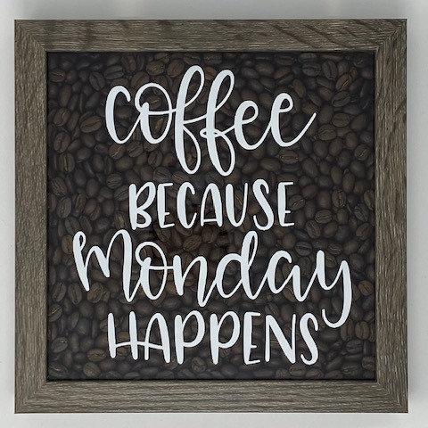 COFFEE BC MONDAY SHADOWBOX 8X8