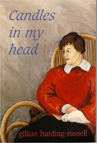 CANDLES IN MY HEAD by Gillian Harding-Russell