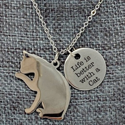 LIFE IS BETTER WITH A CAT NECKLACE by Corso Custom Jewelry