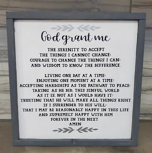 GOD GRANT ME THE SERENTITY