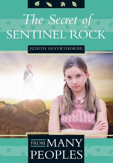THE SECRET OF SENTINEL ROCK by Judith Silverthorne