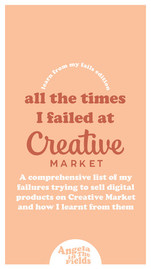 All The Times I Failed At Creative Market