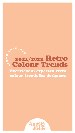 Retro 2021/2022 Color Trends For Designers + Examples