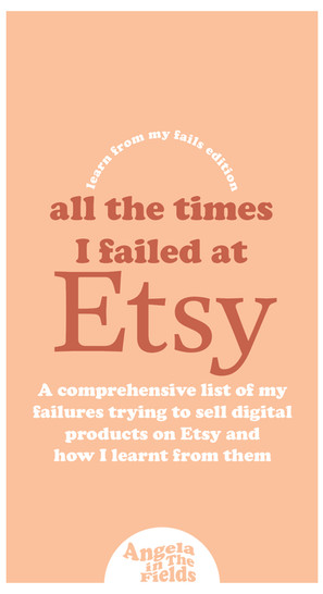 All The Times I Failed At Etsy
