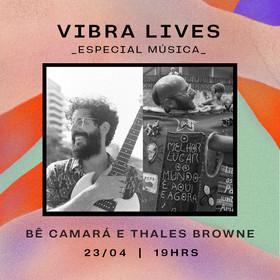 Bê Camará e Thales Browne