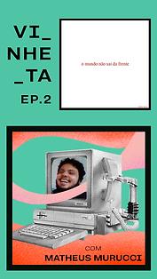 Vinheta EP2_IGTV capa.png