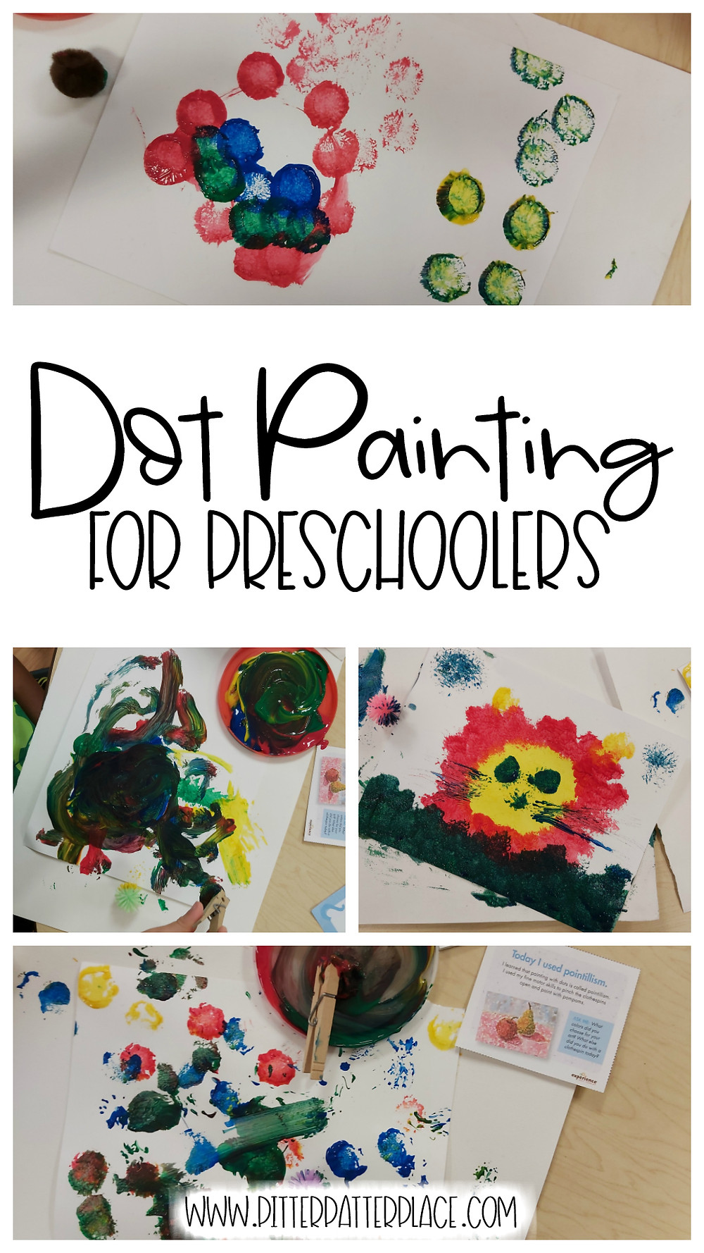 collage of preschool dot painting art with text: Dot Painting for Preschoolers