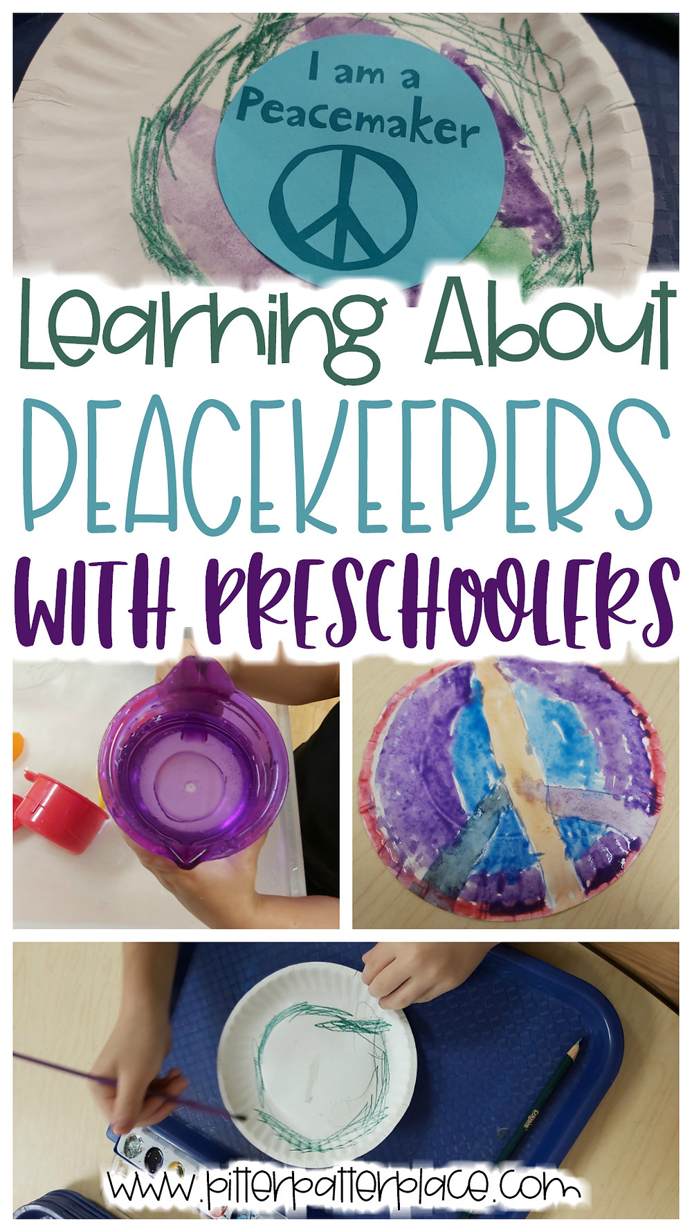 collage of preschool activities with text: Learning About Peacekeepers with Preschoolers