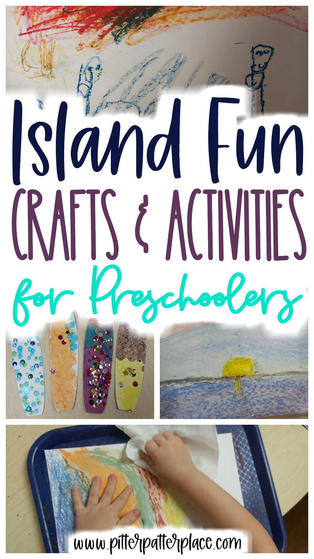 collage of island activities with text: Island Fun Crafts & Activities for Preschoolers