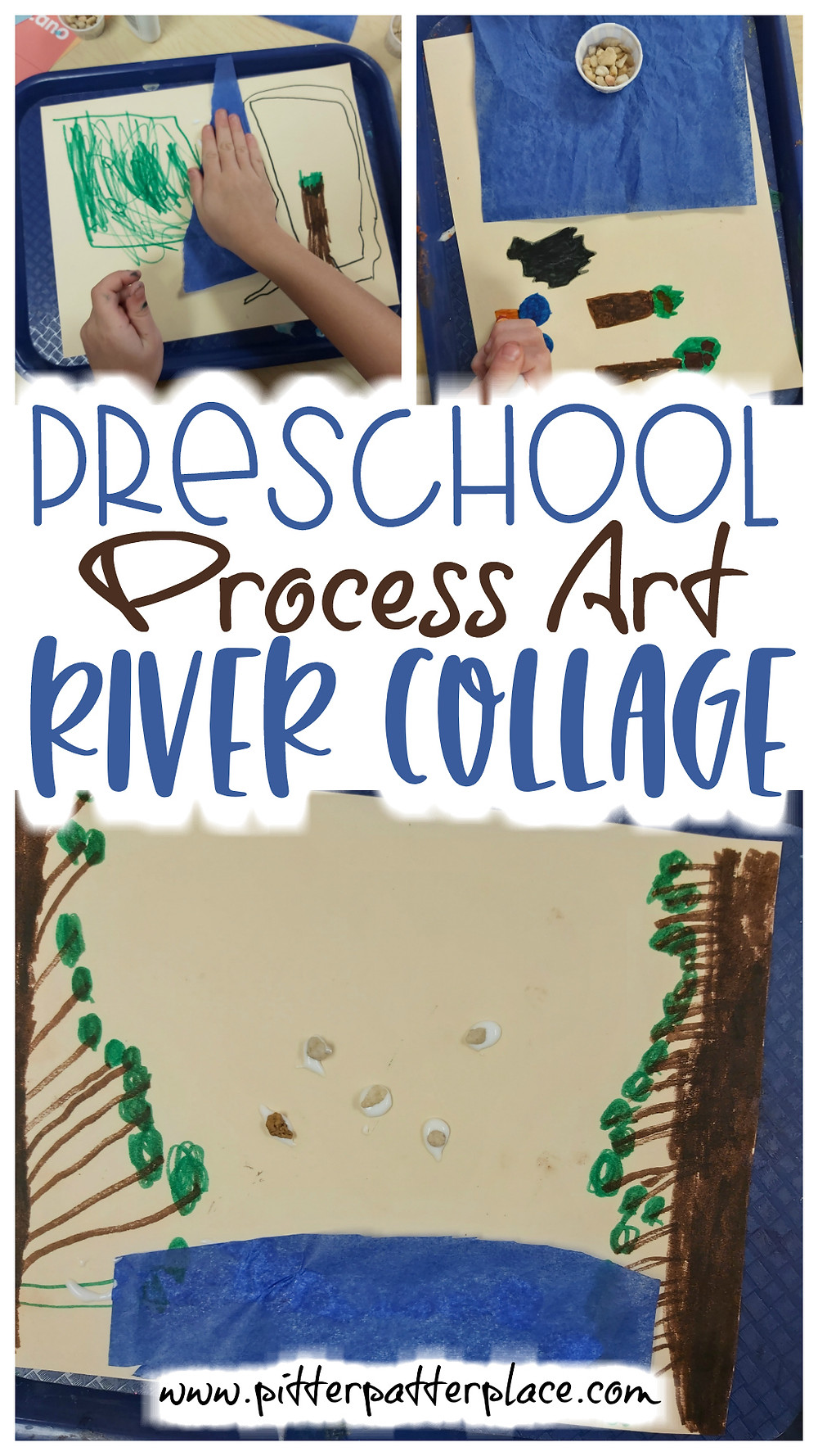 collage of preschool river art with text: Preschool Process Art River Collage