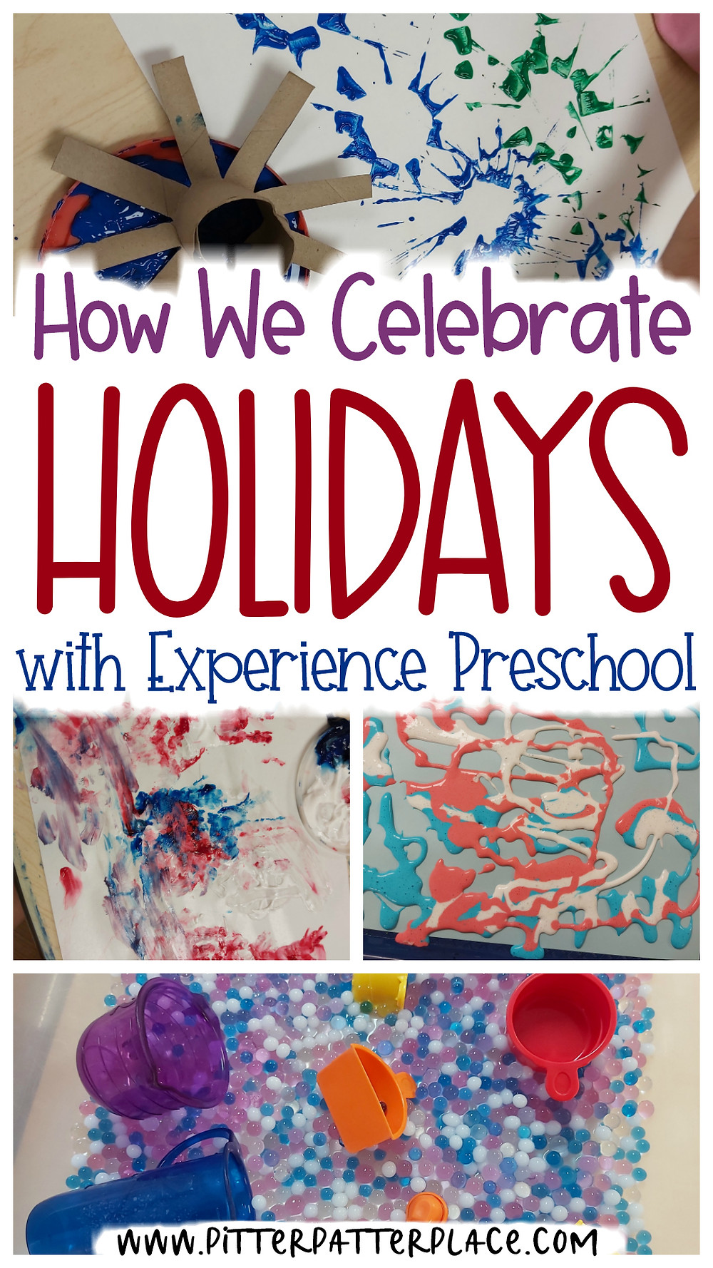 collage of activities with text: How We Celebrate Holidays with Experience Preschool