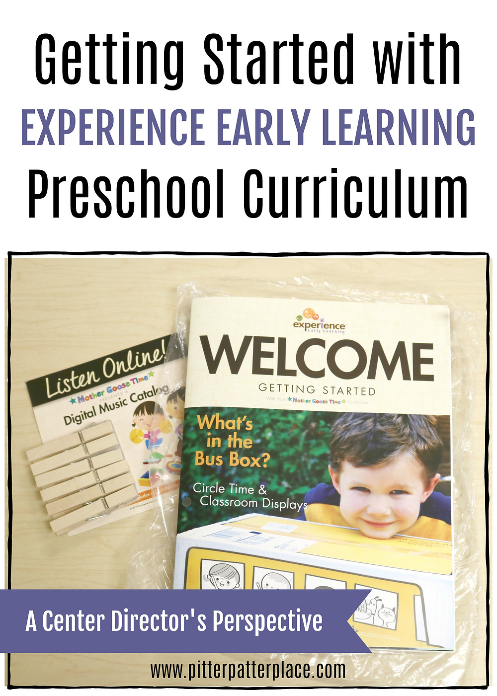 collage of welcome materials from Experience Early Learning with text title