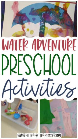 collage of preschool water activities with text: Water Adventure Preschool Activities