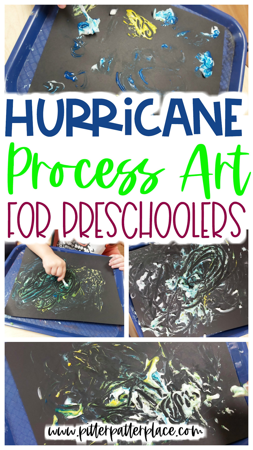 collage of process art images with text: Hurricane Process Art for Preschoolers