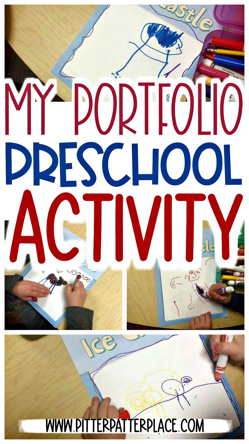 preschool portfolio images with text: My Portfolio Preschool Activity
