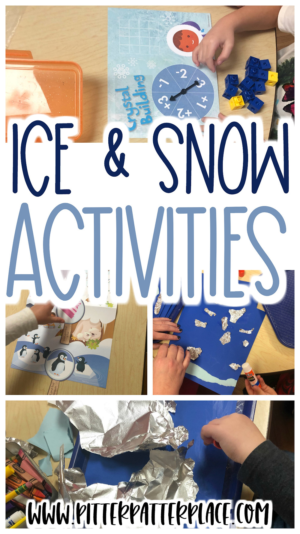 collage of winter preschool activities with text: Ice & Snow Activities