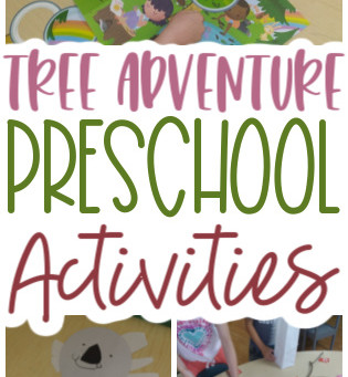 Tree Adventure Preschool Activities