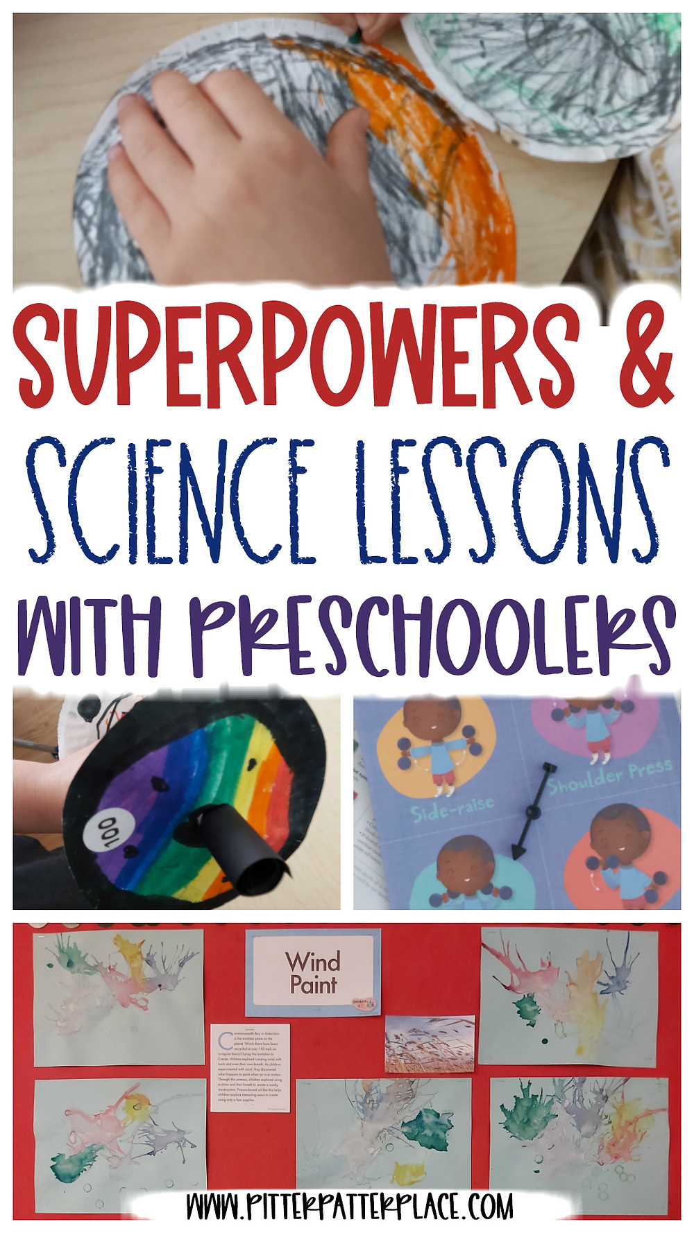 collage of preschool superhero crafts with text: Superpowers & Science Lessons with Preschoolers