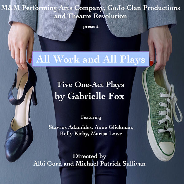 All Work and All Plays--Graphic w: Text