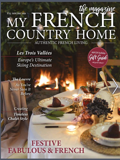 My French Country Home, the magazine.