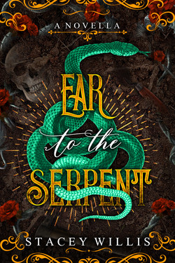 Ear to the Serpent