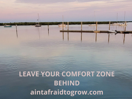 How to start living outside your Comfort Zone.