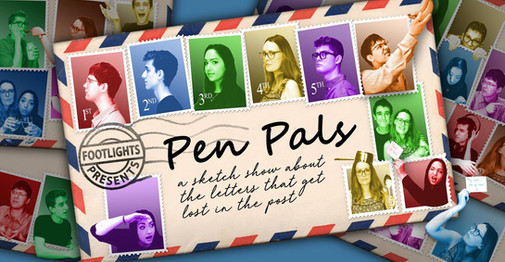 Publicity (by Rob Eager) for 'Footlights Presents: Pen Pals' at the ADC