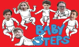 Baby Steps: a sketch show