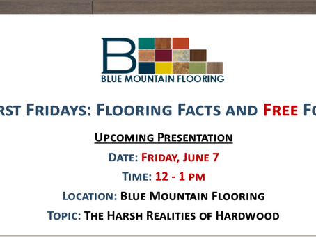 "Blue Mountain Flooring Presents ""First Fridays: Flooring Facts and Free Food"""