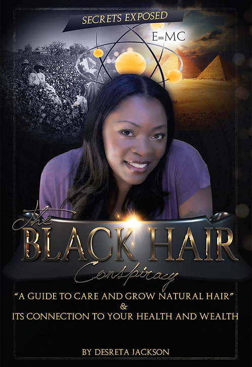 The Black Hair Conspiracy by Desreta Jackson (Young Celie in the Color Purple)