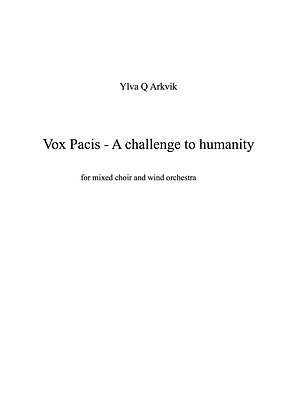 YLVA Q ARKVIK: A challenge to humanity