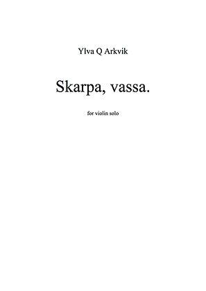 Ylva Q Arkvik: Skarpa, vassa.