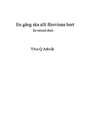 YLVA Q ARKVIK: En gång ska allt försvinna bort