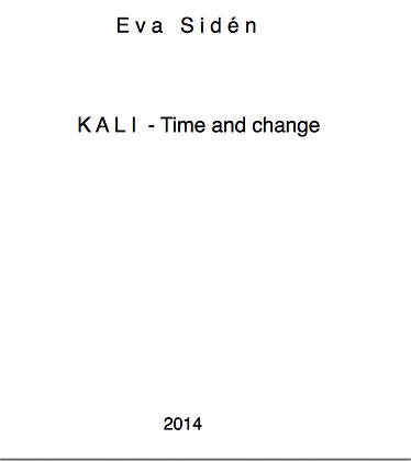 Eva Sidén KALI-Time and change