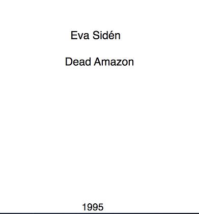Eva Sidén Dead Amazon
