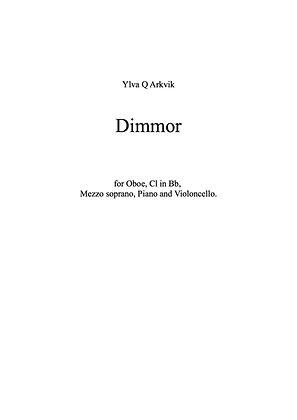 YLVA Q ARKVIK: Dimmor