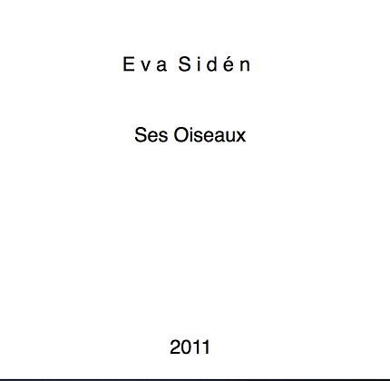 Eva Sidén Ses Oiseaux