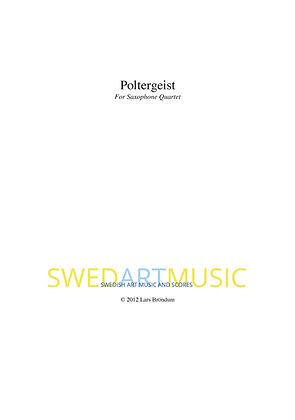 Lars Bröndum - Poltergeist for Saxophone Quartet