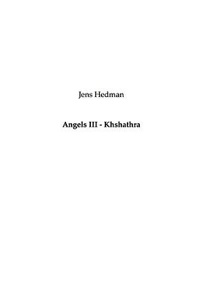 Jens Hedman - Angels 3 - Khshathra