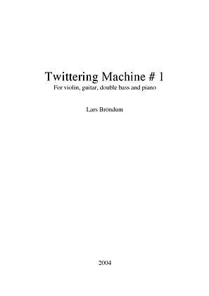 LARS BRÖNDUM - Twittering Machine #1