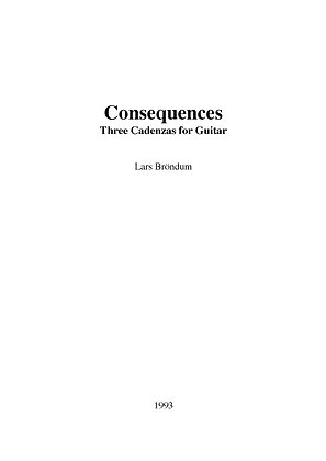 "Lars Bröndum - Consequences ""Three Cadenzas for Guitar"""