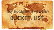 The Engineer Explorer's Bucket List