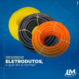 Orientações para instalação dos eletrodutos – o que diz a norma