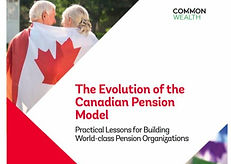 The Evolution of the Canadian Pension Model