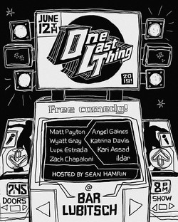 One Last Thing June Comedy Flyer