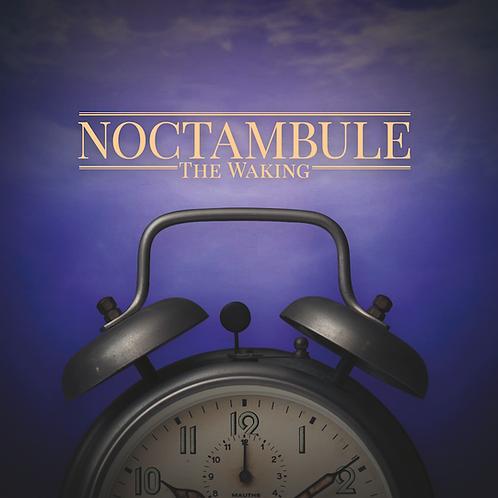Noctambule: The Waking - Digital Download